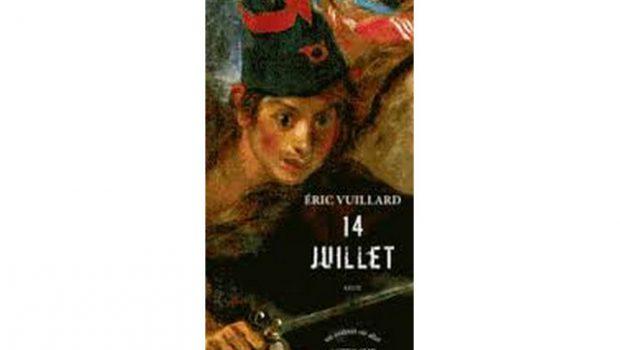 14 Juillet - Éric Vuillard