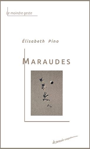 Maraude - Élisabeth Pino